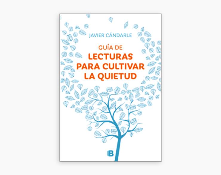 Guía de lecturas para cultivar la quietud.