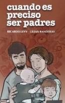 Cuando es Preciso Ser Padres. Primera edición 1998, Editorial Belgrano.